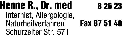 Anzeige Henne Rainer Dr.med. Arzt für inn.Med. Allergologie-Naturheilverfahren