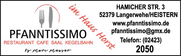 Anzeige Pfanntissimo Restaurant - Café - Saal - Kegelbahn