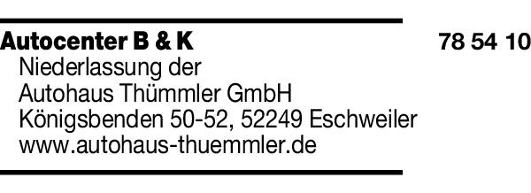 Anzeige Autocenter B & K Niederlassung der Autohaus Thümmler GmbH