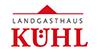 Kundenlogo von Landgasthaus Kühl
