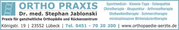 Anzeige ORTHO PRAXIS Orthopädie und Osteopathie Dr. med. Stephan Jablonski u. Koschnitzki Ralf Dr. med.
