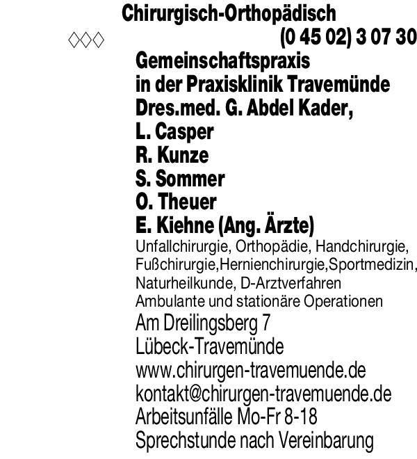 Anzeige Chirurgisch-Orthopädische Gemeinschaftspraxis in der Praxisklinik Travemünde Dres.med. G. Abdel Kader, L. Casper, R. Kunze, T. Hass, O. Theuer, E. Kiehne (Ang. Ärzte)