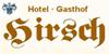 Kundenlogo von Hirsch Landgasthof-Hotel, Inh. G. Reize