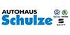 Kundenlogo von Autohaus Schulze GmbH