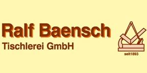 Kundenlogo von Baensch Ralf Tischlermeister