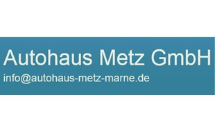 Logo von Autohaus Metz GmbH