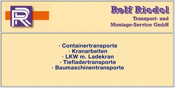 Riedel Rolf Transport Montage Service GmbH
