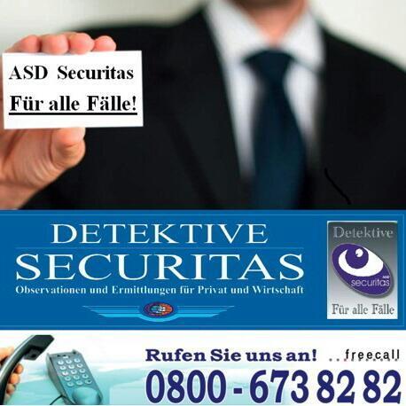 A.S.D. SECURITAS - Wirtschafts- & Privatdetektei seit 1992 Telefonische Fachberatung - Diskret und zuverlässig!