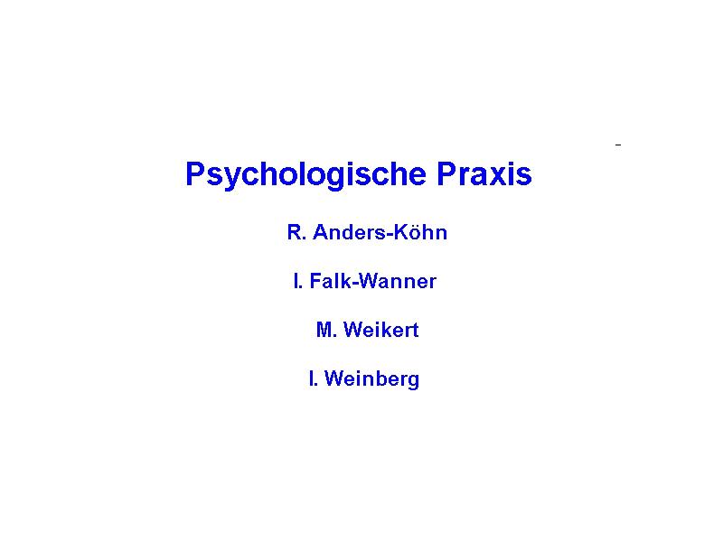 Anders-Köhn, Falk-Wanner, Weikert u. Weinberg