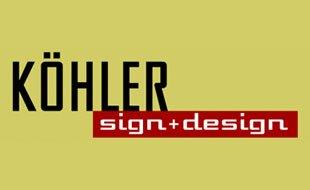 KÖHLER sign+design Schilder Werbetechnik Design