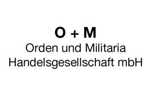 """""""O + M"""" Orden und Militaria Handelsgesellschaft mbH Antiquariat"""