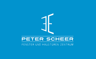 Fenster und Haustüren Zentrum Peter Scheer