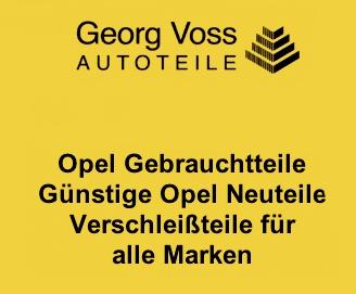 Voss Autoteile Opel Neu u. Gebraucht