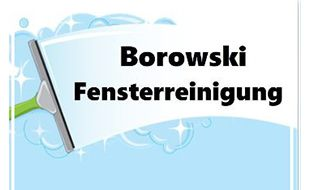 Borowski Fensterreinigung - Persönlich Gründlich Professionell