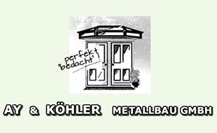 Ay & Köhler Metallbau GmbH Metallbau