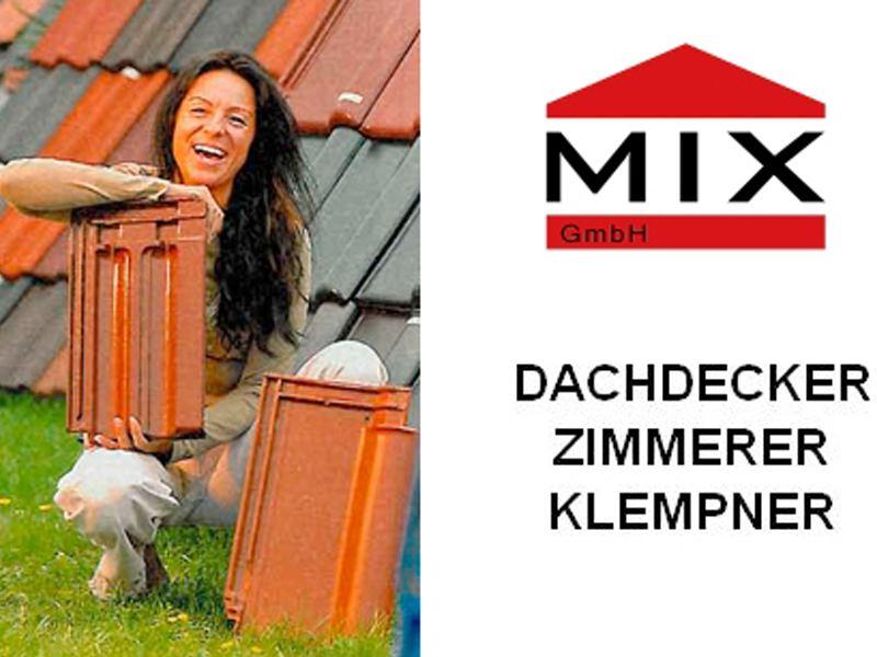 MIX Dachdecker u. Zimmerer GmbH GF: Dorin Müthel-Brenncke