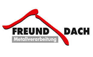 FREUND DACH Metallverarbeitungs GmbH